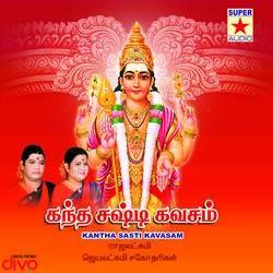 Kandha Sasti Kavasam songs