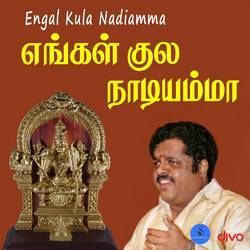 Engal Kula Nadiamma songs
