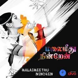 Malaimeethu Nindren songs