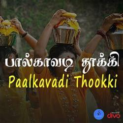 Paalkavadi Thookki songs