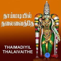 Thaimadiyil Thalaivaithe songs