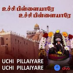 Uchchi Pillaiyaarae Uchchi Pillaiyaarae songs