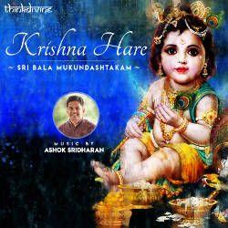 Krishna Hare (Sri Bala Mukundashtakam) songs