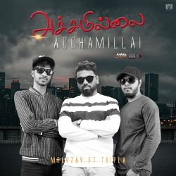 Acchamillai (feat. Tripla Music) songs