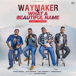 Waymaker & What A Beautiful Name (Tamil Version) songs
