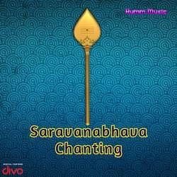 Saravanabhava Chanting songs