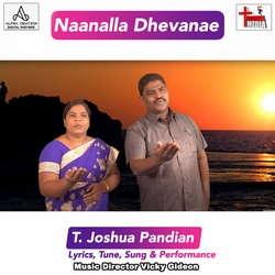 Naanalla Dhevanae songs