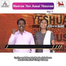 Neeray En Aasai Yesuvae - Vol 1 songs