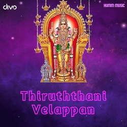 Thiruththani Velappan songs