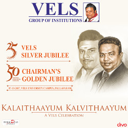 Kalaithaayum Kalvithaayum - A Vels Celebration songs
