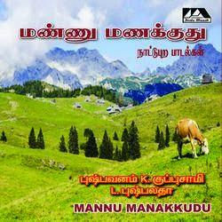 Mannu Manakkuthu songs