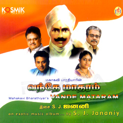 Listen to Bharatha Desam Endru songs from Mahakavi Bharathiyar S Vande Mataram