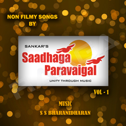 Non Filmy Songs By Saadhagaparavaigal - Vol 1