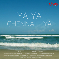 Listen to Ya Ya Chennai Ya songs from Ya Ya Chennai Ya