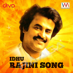 Rajini Anthem songs