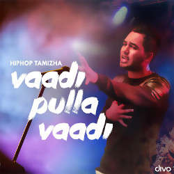 Listen to Vaadi Pulla Vaadi songs from Vaadi Pulla Vaadi
