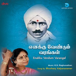 Listen to Pagaivanukkarulvaai songs from Enakku Vendum Varangal