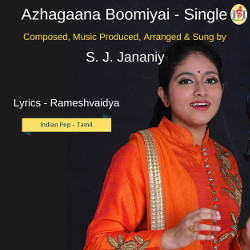 Azhagaana Boomiyai - Single songs