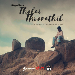 Listen to Tholai Thoorathil songs from Tholai Thoorathil