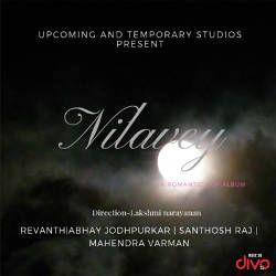 Nilavey songs