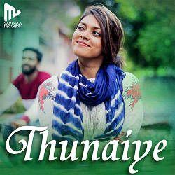 Thunaiye songs