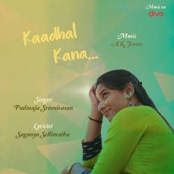 Kadhal Kanaa songs