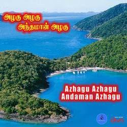 Azhagu Azhagu Andaman Azhagu songs