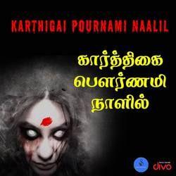 Karthigai Pournami Naalil songs