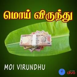Moi Virundhu songs