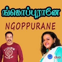 Ngoppurane songs
