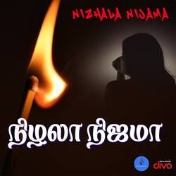 Nizhala Nijama songs