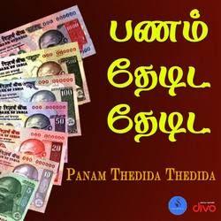 Panam Thedida Thedida songs