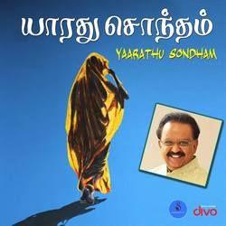 Yaarathu Sondham songs