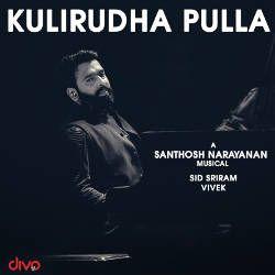 Listen to Kulirudha Pulla songs from Kulirudha Pulla