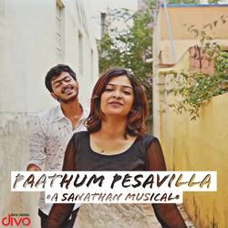 Paathum Pesavilla songs