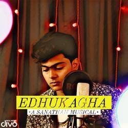 Edhukagha songs