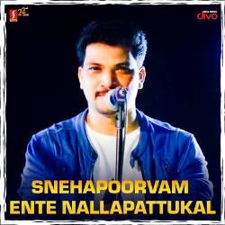 Snehapoorvam Ente Nallapattukal songs