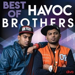 Best Of Havoc Brothers songs