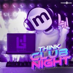 Think Club Night songs