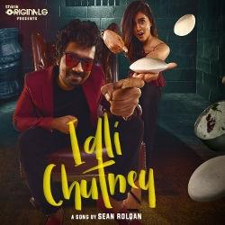 Idli Chutney songs