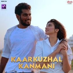 Kaarkuzhal Kanmani songs