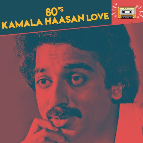 Tamil 80s Kamal Hassan Love Songs Radio