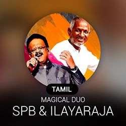 Tamil Magical Duo ~ SPB and Ilayaraja Radio