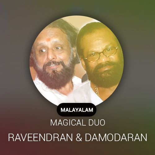 Malayalam Magical Duo ~ Raveendran and Kaithapram Damodaran Radio