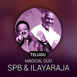 Telugu Magical Duo ~ SPB and Illayaraja Radio