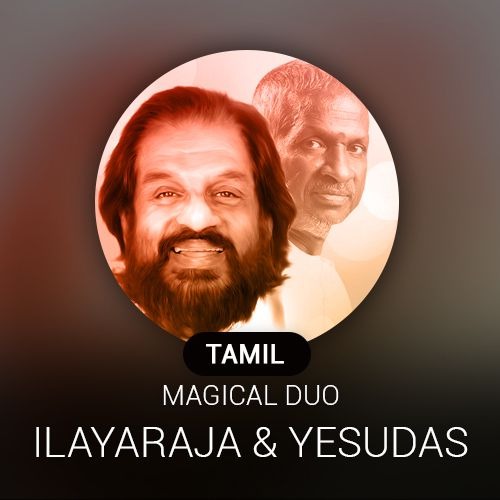 Tamil Magical Duo ~ Ilayaraja and Yesudas Radio