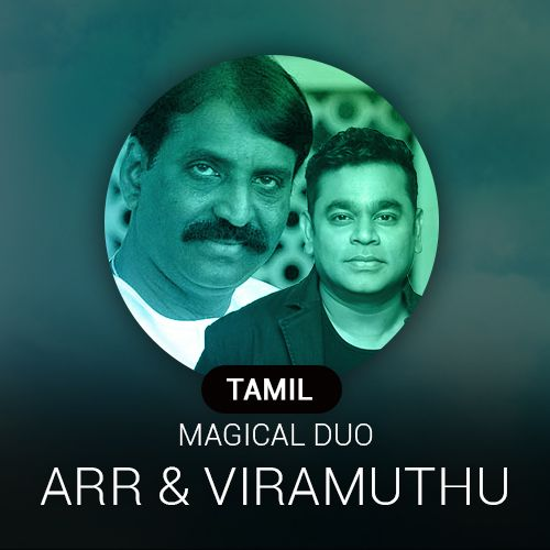 Tamil Magical Duo ~ AR. Rahman and Vairamuthu Radio