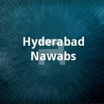 Hyderabad Nawabs songs