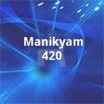 Manikyam 420 songs