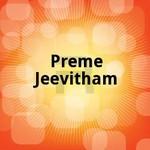 Preme Jeevitham songs
